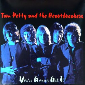 tom-petty-youre-gonna-get-it