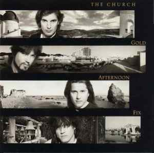 The Church - Gold Afternoon Fix - Front