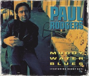 Paul+Rodgers+-+Muddy+Water+Blues+-+5%22+CD+SINGLE-374293