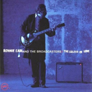 Ronnie Earl & The Broadcasters - The Colour Of Love - Front