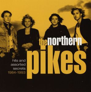 the_northern_pikes_hits_and_assorted_secrets_1984_1993_1999