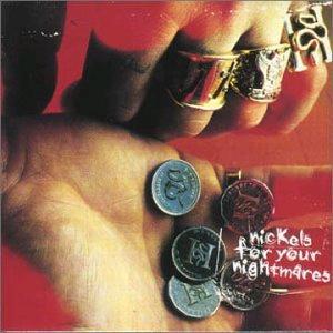 Nickels_For_Your_Nightmares