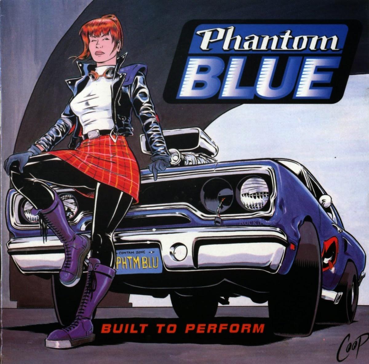 Album Review Phantom Blue Built To Perform 1994